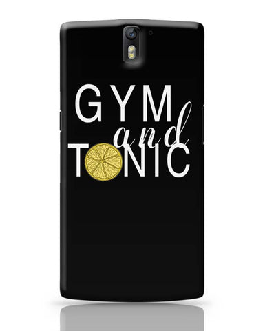 OnePlus One Covers | Gym And Tonic OnePlus One Case Cover Online India
