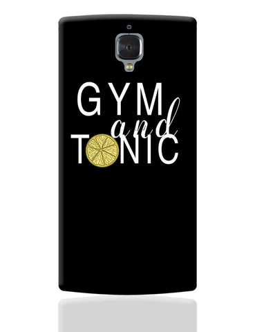 Gym And Tonic OnePlus 3 Cover Online India