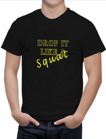 Buy Drop It Like A Squat Woman T-Shirts Online India | Drop It Like A Squat T-Shirt | PosterGuy.in