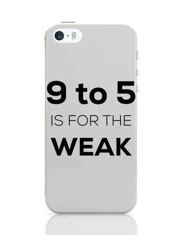 9 To 5 Work Life Not Worth iPhone Covers Cases Online India