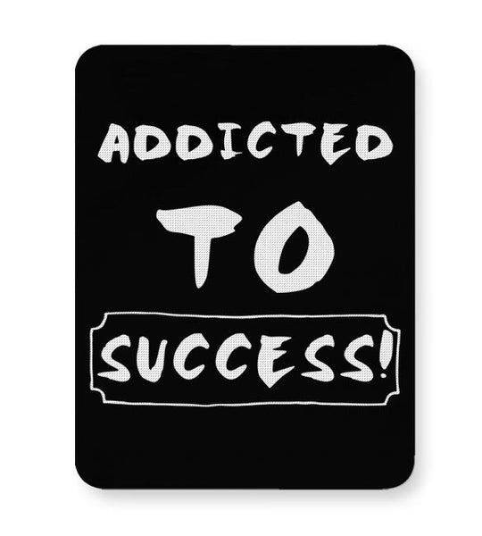 Addicted To Success Mousepad Online India