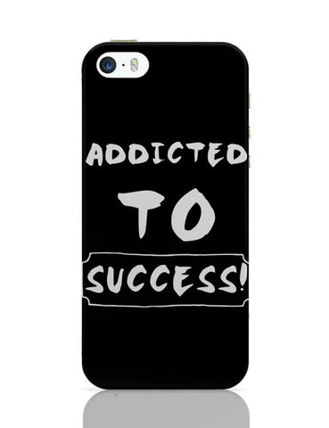 Addicted To Success iPhone Covers Cases Online India