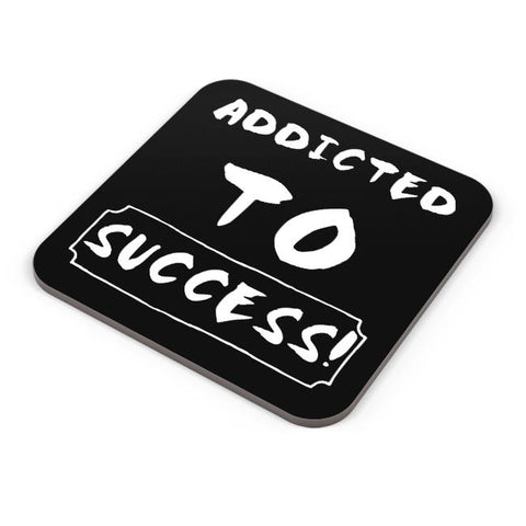 Addicted To Success Coaster Online India