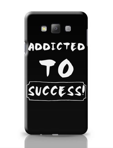 Addicted To Success Samsung Galaxy A7 Covers Cases Online India