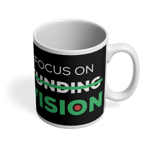 Focus On Vision Coffee Mug Online India