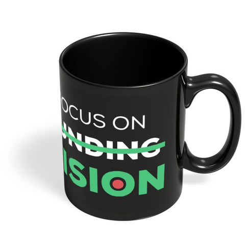 Focus On Vision Black Coffee Mug Online India