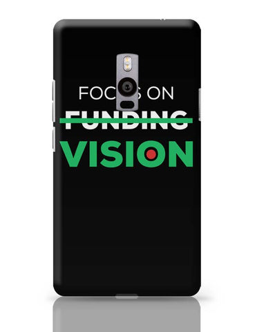 Focus On Vision OnePlus Two Covers Cases Online India