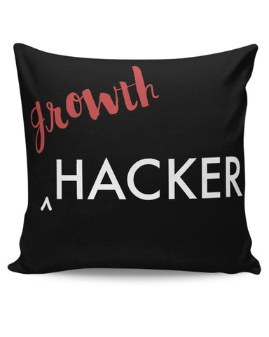 Growth Hacker Cushion Cover Online India
