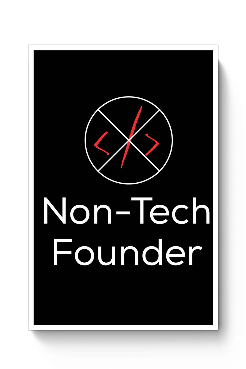 Non - Tech Founder Poster