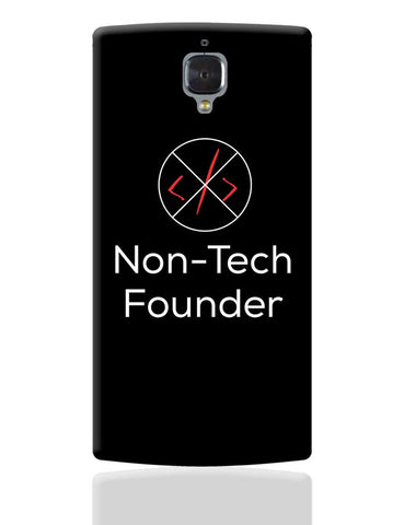 Non - Tech Founder OnePlus 3 Cover Online India