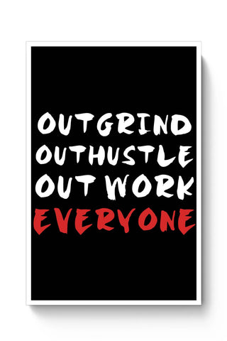 Outwork Everyone Poster Online India