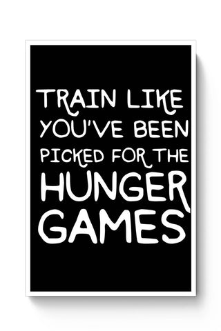 Picked For Hunger Games Poster Online India