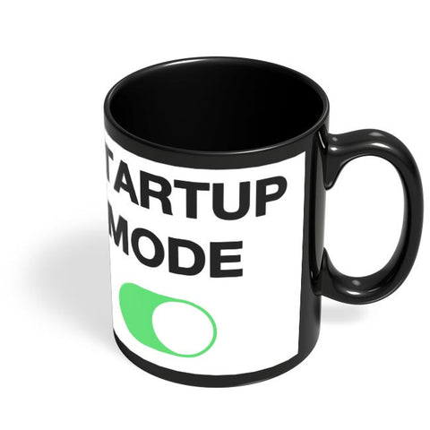 Startup Mode On Black Coffee Mug Online India