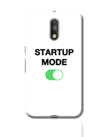 Startup Mode On Moto G4 Plus Online India