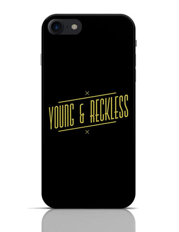 Young & Reckless iPhone 7 Covers Cases Online India