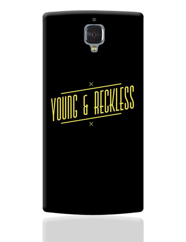 Young & Reckless OnePlus 3 Cover Online India
