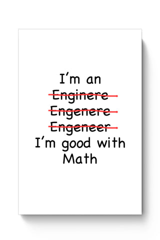 Posters Online | I Am An Engineer! Funny Poster Online India | Designed by: Harsh Arya