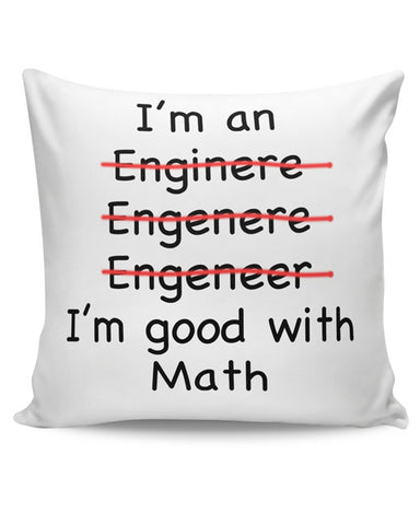 PosterGuy | I Am An Engineer! Funny Cushion Cover Online India