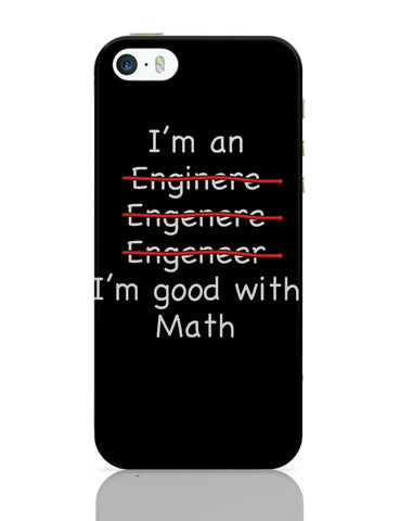 iPhone 5 / 5S Cases & Covers | I Am An Engineer! Funny iPhone 5 / 5S Case Online India