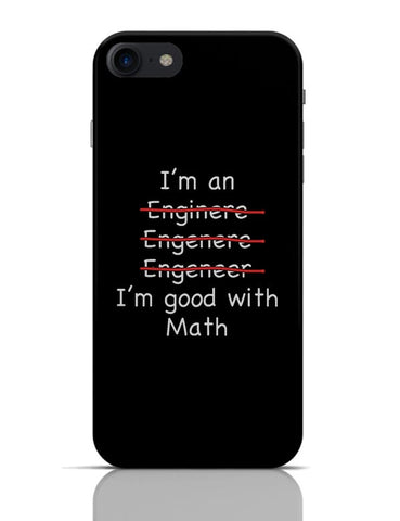 I Am An Engineer! Funny iPhone 7 Covers Cases Online India