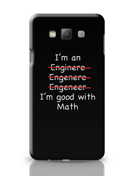 Samsung Galaxy A7 Covers | I Am An Engineer! Funny Samsung Galaxy A7 Covers Online India