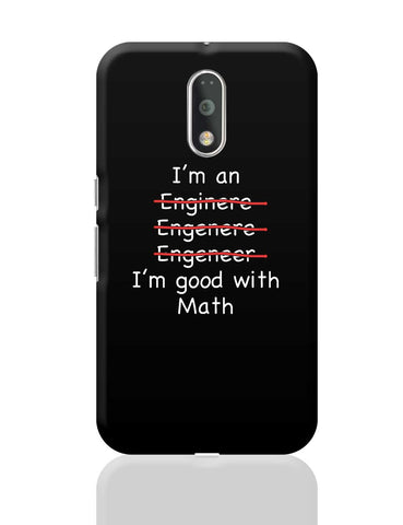 I Am An Engineer! Funny Moto G4 Plus Online India