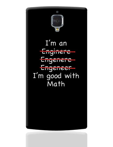 I Am An Engineer! Funny OnePlus 3 Cover Online India