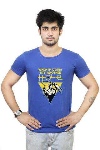Buy Funny T-Shirts Online India | Try Another Hole T-Shirt Funky, Cool, T-Shirts | PosterGuy.in