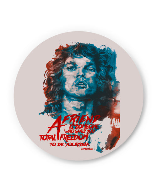 Jim Morrison A Friend is Someone Quote Fridge Magnet Online India