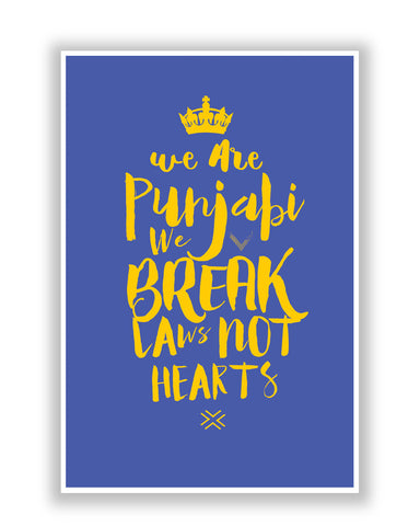 Buy Quirky Posters Online | We are Punjabis, We break Laws not Hearts Blue Poster | PosterGuy.in