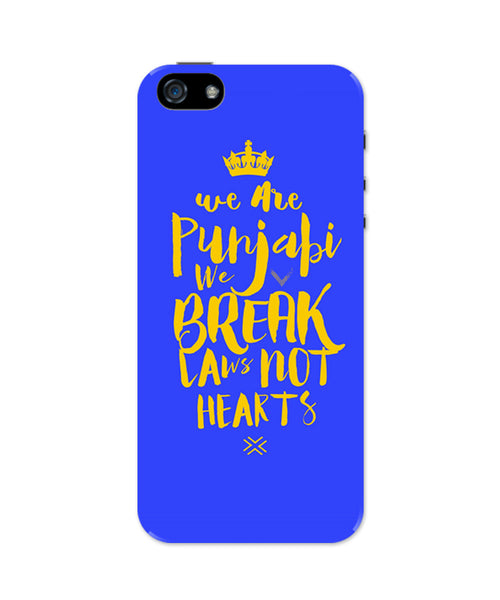 We are Punjabis, We break Laws not Hearts Blue iPhone 5 / 5S Case