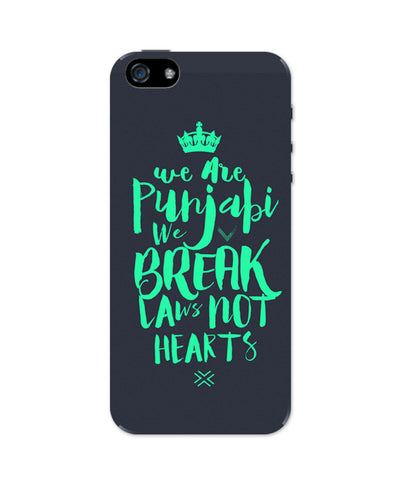 We are Punjabis, We break Laws not Hearts Grey iPhone 5 / 5S Case