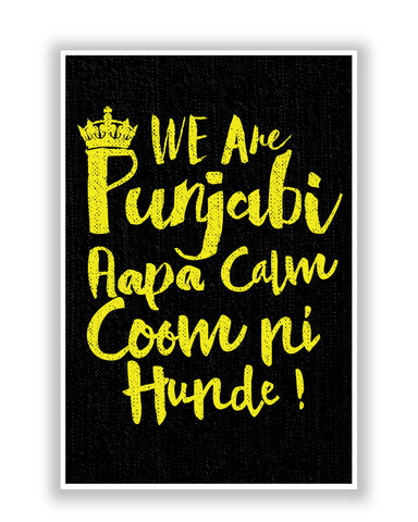 Buy Quirky Posters Online | We are Punjabi , We Don't Keep Calm Funny Quote Poster | PosterGuy.in