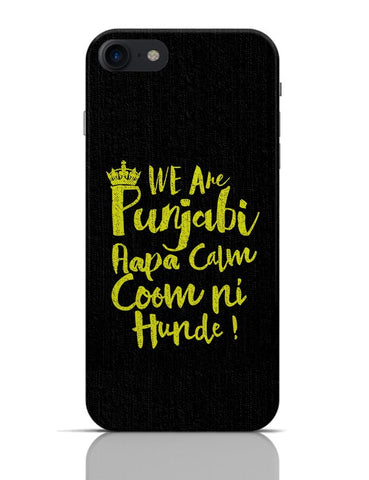 We are Punjabi , We Don't Keep Calm Funny Quote iPhone 7 Covers Cases Online India