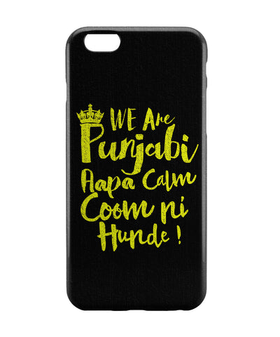 iPhone 6 Case & iPhone 6S Case | We are Punjabi , We Don't Keep Calm Funny Quote iPhone 6 | iPhone 6S Case Online India | PosterGuy