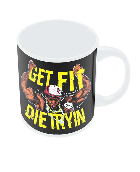 Get Fit or Die Trying 50 Cent Coffee Mug Online India
