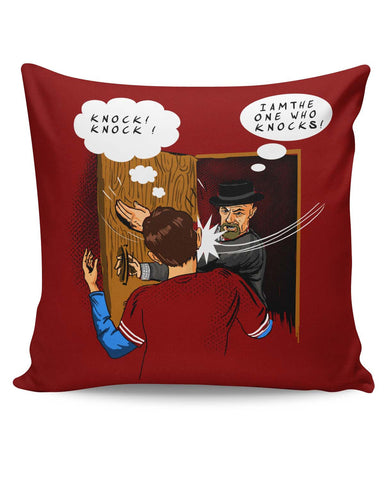 PosterGuy | I Am The One Who Knocks | Slap Funny Cushion Cover Online India