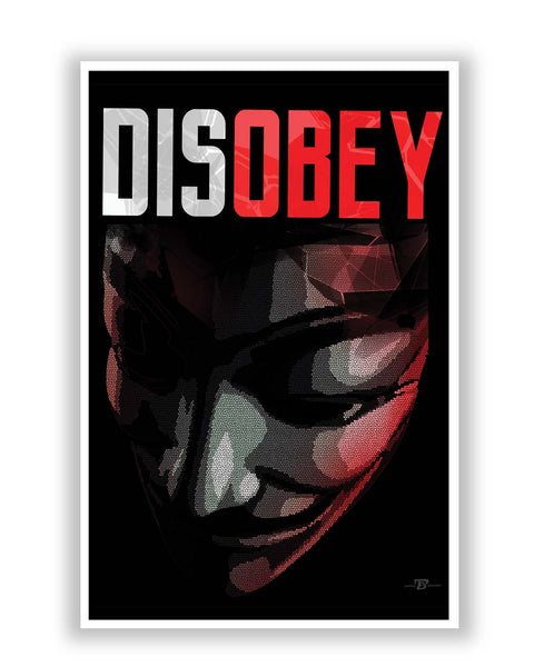Posters Online | Disobey | Anonymous V For Vendetta Poster Online India | Designed by: Pankaj Bhambri