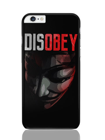 iPhone 6 Plus / 6S Plus Covers & Cases | Disobey | Anonymous V For Vendetta iPhone 6 Plus / 6S Plus Covers and Cases Online India
