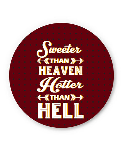 PosterGuy | Sweeter Than Heaven Hotter Than Hell Fridge Magnet 1433276019-fm Online India
