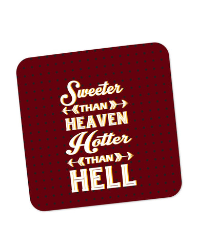 Buy Coasters Online | Sweeter Than Heaven Hotter Than Hell Coaster Online India | PosterGuy.in