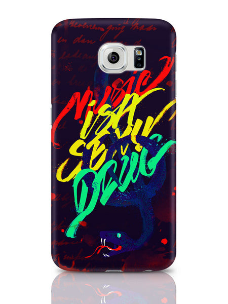 Samsung Galaxy S6 Covers & Cases | Music Is A Sexy Drug Samsung Galaxy S6 Covers & Cases Online India