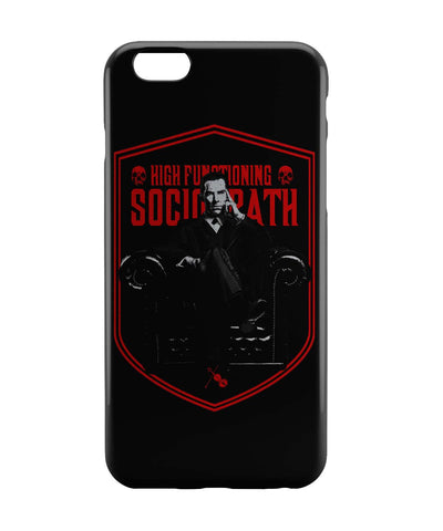 iPhone 6 Case & iPhone 6S Case | High Functioning Sociopath | BBC Sherlock Inspired iPhone 6 | iPhone 6S Case Online India | PosterGuy