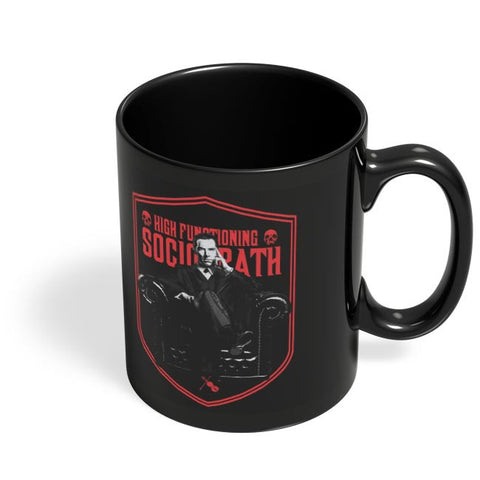 High Functioning Sociopath | BBC Sherlock Inspired Black Coffee Mug