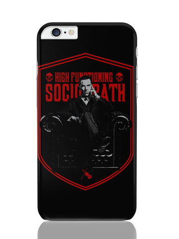 iPhone 6 Plus / 6S Plus Covers & Cases | High Functioning Sociopath | Bbc Sherlock Inspired iPhone 6 Plus / 6S Plus Covers and Cases Online India