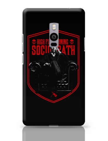 OnePlus Two Covers | High Functioning Sociopath | BBC Sherlock Inspired OnePlus Two Cover Online India
