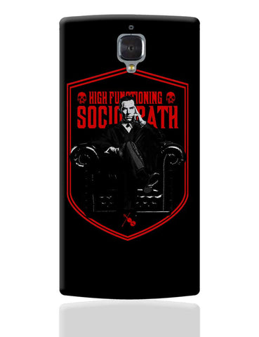 High Functioning Sociopath | BBC Sherlock Inspired OnePlus 3 Cover Online India
