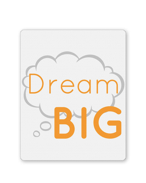 Mouse Pads | Dream Big  Mousepad Online India | PosterGuy.in
