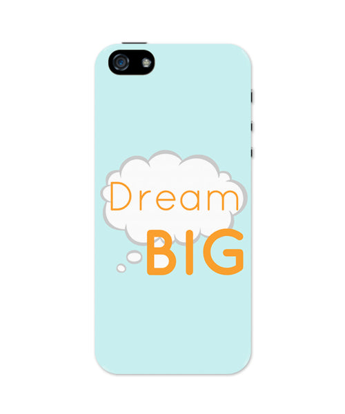 Dream Big  iPhone 5 / 5S Case