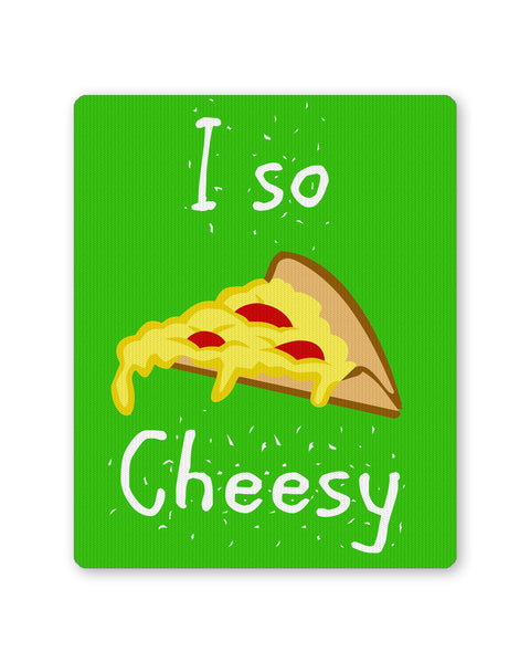 Mouse Pads | I So Cheesy Mousepad Online India | PosterGuy.in